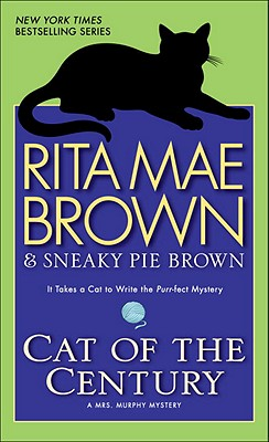 Cat of the Century By Brown, Rita Mae